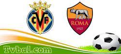 Villarreal vs Roma