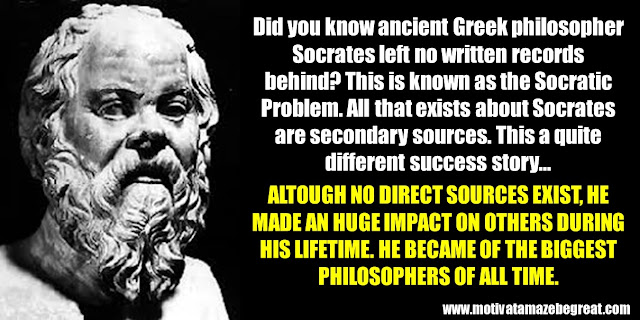 63 Successful People Who Failed: Socrates, Success Story, Socratic problem, no direct sources, biggest philosopher of all time