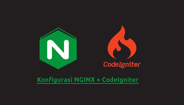 Konfigurasi NGIX CodeIgniter & PHP 7