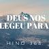 Hino 368 – Deus Nos Elegeu Para Si