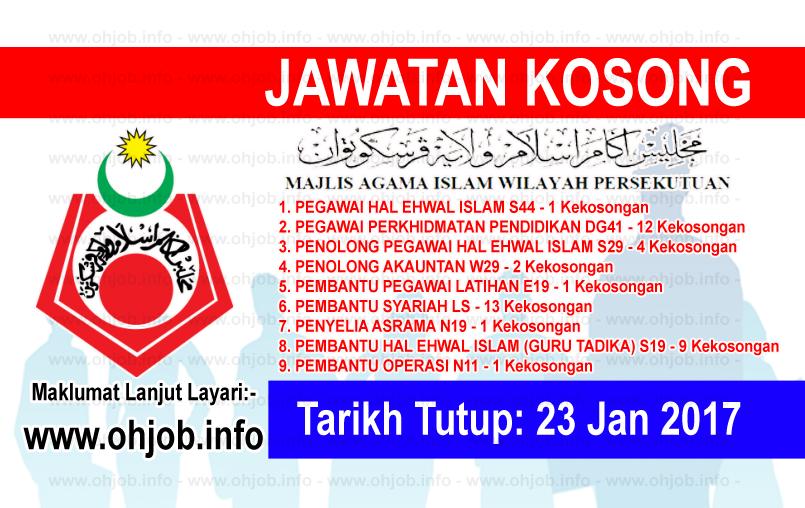 Ohjob Jawatan Kosong Kerajaan Jawatan Kosong Majlis Agama Islam Wilayah Persekutuan Maiwp 23 Januari 2017