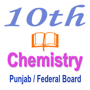 Chemistry Notes Punjab Board and Federal Board Notes Chapter NINE