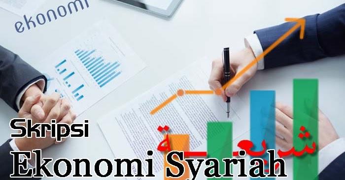 300 Contoh Judul Skripsi Ekonomi Syariah Terbaru Blognazmy