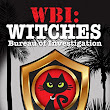 WBI: Witches Bureau of Investigation | Richard Capwell