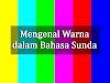 Mengenal Nama-Nama Warna dalam Bahasa Sunda