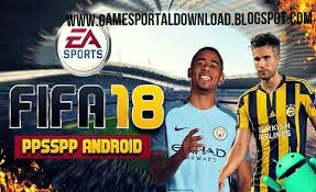 Free Download FIFA 2018 For ISO PPSSPP  Zip File In Android