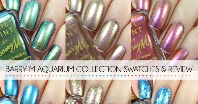 Barry M Aquarium Collection Swatches And Review Brit Nails