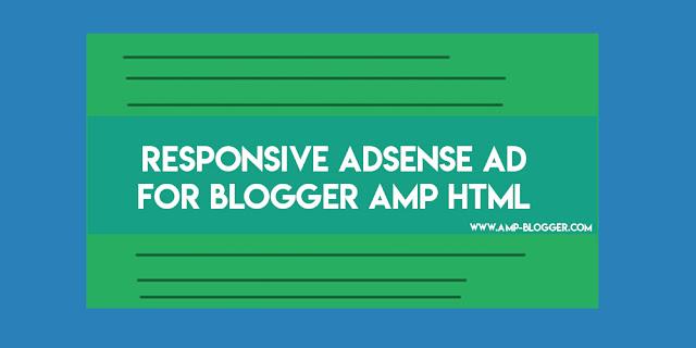 responsive AdSense AMP blogger