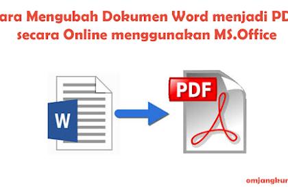Cara Mengubah Dokumen Word menjadi PDF secara Offline dan Online dengan Mudah