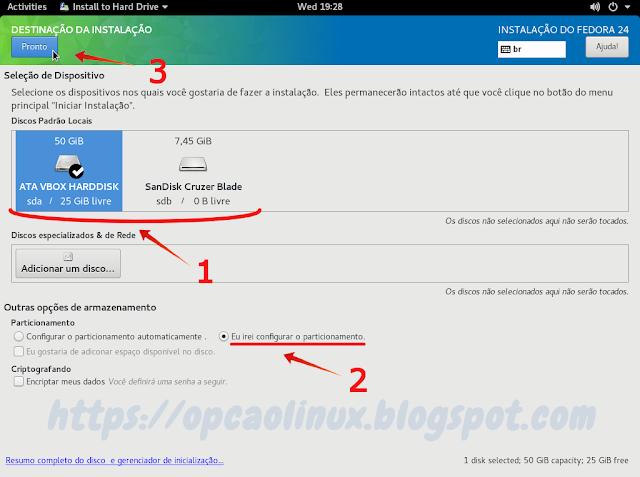 Selecione o HD que vai instalar o Fedora