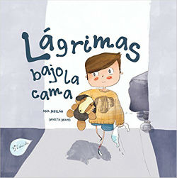 cuento infantil educación emocional lágrimas bajo la cama
