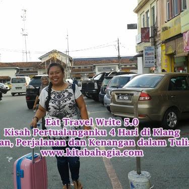 Eat Travel Write 5.0 Mengenal Klang Dari Dekat Part 1