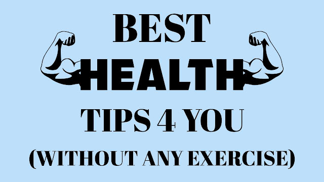 Best Tips For Fitness Without Exercise