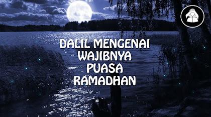 Dalil mengenai kewajiban berpuasa pada Bulan Ramadhan