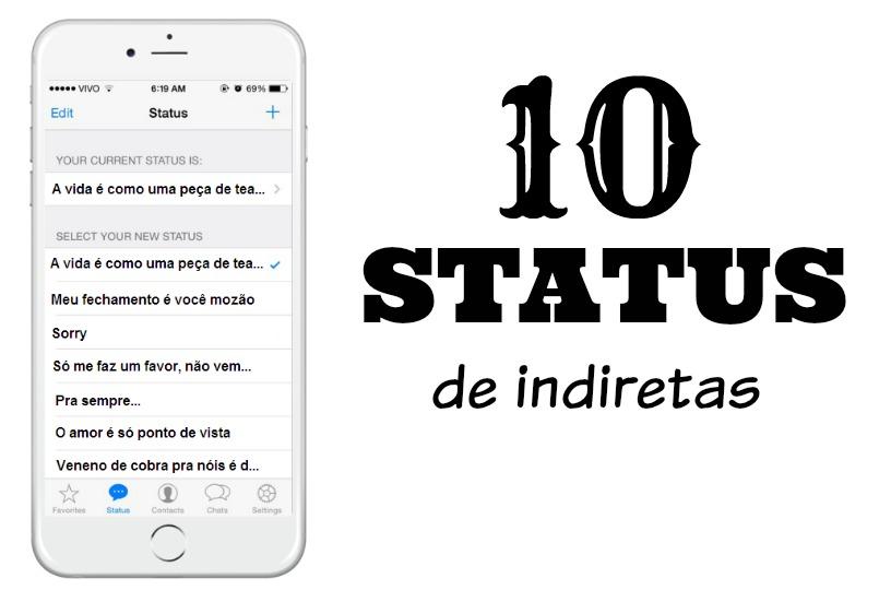 10 Status De Indiretas Só Fica Dica