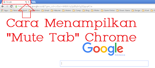 Cara Menampilkan Mute Tab Chrome Browser
