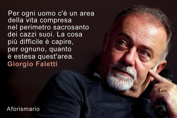 Aforismario Aforismi Frasi E Citazioni Di Giorgio Faletti