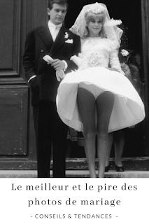 le meilleur et le pire des photos de mariage blog mariage unjourmonprinceviendra26.com