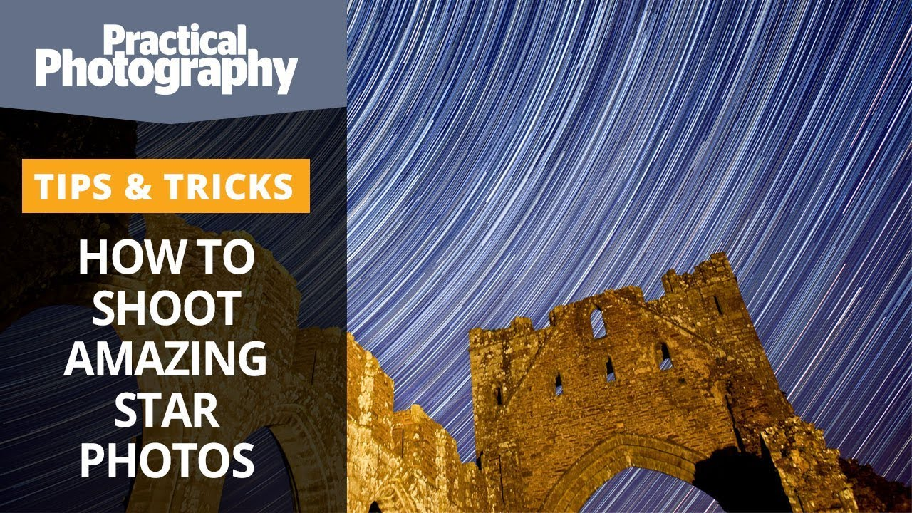 How to shoot amazing star photos (astrophotography)