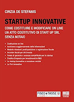 Startup innovative: Come costituire e modificare on line un atto costitutivo di Start-up srl senza notaio