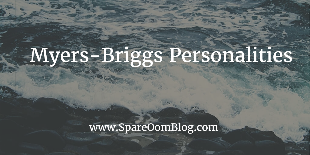I Just Love Quizzes, Okay? Myers-Briggs Personality Types