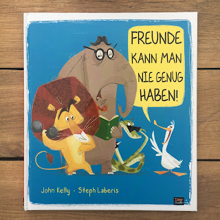 """""""Freunde kann man nie genug haben!"""" von John Kelly, Illustrationen von Steph Laberis, 360 Grad Verlag, Label Tigerstern, Rezension von Kinderbuchblog Familienbücherei"""