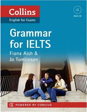 Collins: Grammar for IELTS - Fiona Aish & Jo Tomlinson