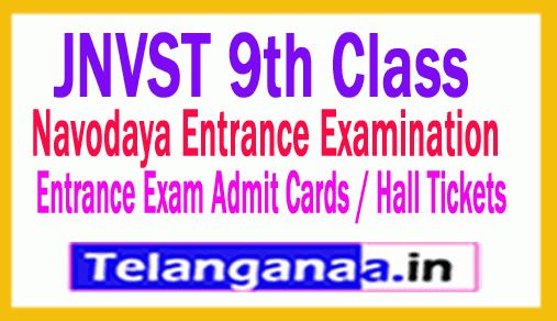 Navodaya 9th Class Entrance Exam  2019 Admit Cards / Hall Tickets Exam Date