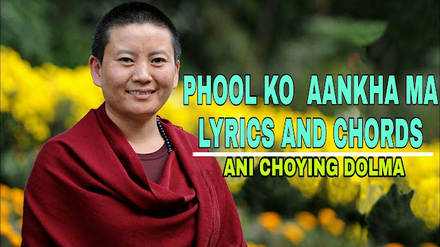 Here the song Phool Ko Aankha Ma lyrics with guitar chords Ani Choying Drolma. Chords are Bm, F#m, Em, D, A, G. Phool Ko Aankha Ma lyrics with chords | Nepali Songs with Lyrics and Chords | Lyrics and Chords, phool ko aankha ma phulai sansara lyrics, phool ko aankha ma phulai sansara track, phool ko aankha ma phulai sansara karaoke, phool ko aankha ma lyrics, phool ko aankha ma cover, phool ko aankha ma lyrics and chords, phool ko aankha ma flute notes, phool ko aankha ma guitar lesson, phool ko aankha ma guitar chords, phool ko aankha ma lyrics in nepali, phool ko aankha ma karaoke, phool ko aankha ma karaoke with lyrics, phool ko aankha ma keyboard notes, phool ko aankha ma mp3 free download song, phool ko aankha ma mp3 free download, phool ko aankha ma piano notes, karaoke of phool ko aankha ma, lyrics of phool ko aankha ma, phool ko aankha ma phulai sansara instrumental, phool ko aankha ma youtube