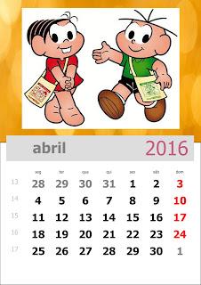 Calendário Turma da Mônica 2016 Abril