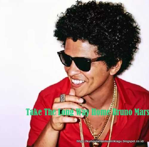 Take The Long Way Home Bruno Mars