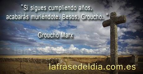 mensajes famosos de Humor, Groucho Marx