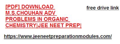 [PDF] DOWNLOAD M.S.CHOUHAN ADV PROBLEMS IN ORGANIC CHEMISTRY|JEE NEET PREP|