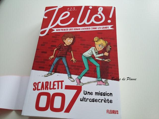 1,2,3 je lis! Scarlett 007 Une mission ultrasecrète (Fleurus)