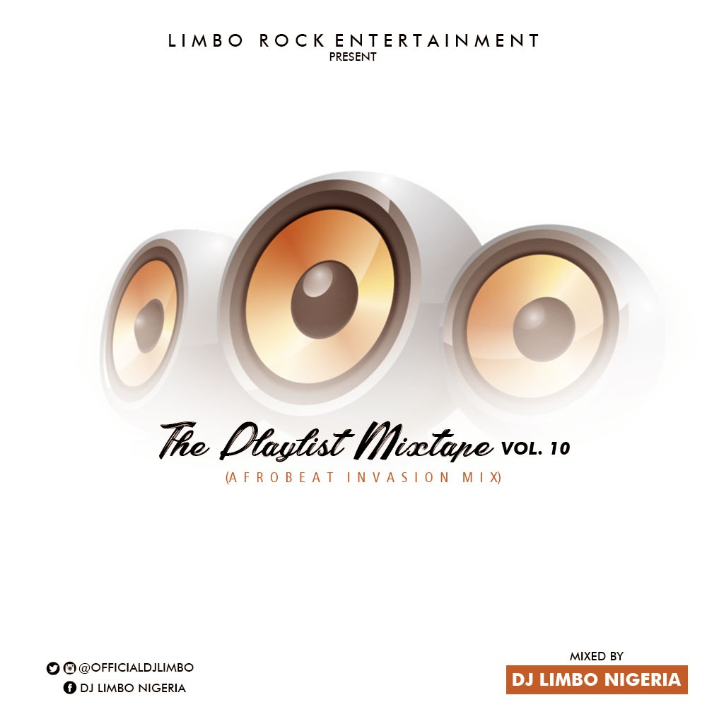 DJ Limbo Nigeria (@officialdjlimbo) - The Playlist Mixtape