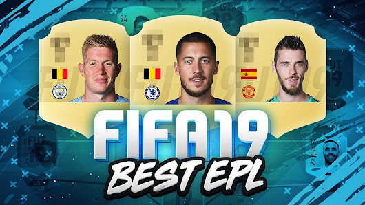 FIFA 19 Premier League Players Rating: Strikers, Midfielders,Defenders and Goalkeepers