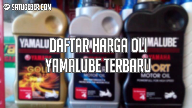 foto daftar harga oli yamalube terbaru