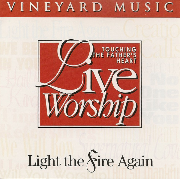 Vineyard Music-Light The Fire Again-