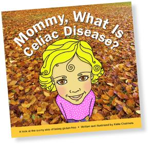 Katie Chalmers' Kids Book Focuses on Sunny Side of Celiac