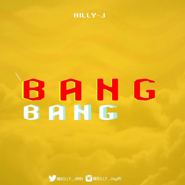 BILLY J BANG BANG