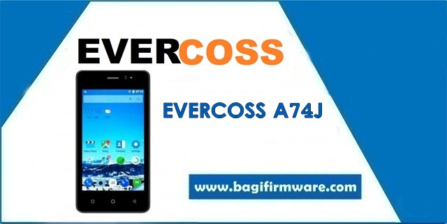 Firmware dan Cara Flash Evercoss A74J Tested (Pac File)