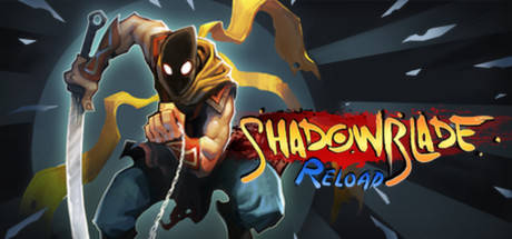 Shadow Blade: Reload PC Game