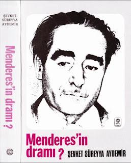 Şevket Sürayya Aydemir - Menderes'in Dramı