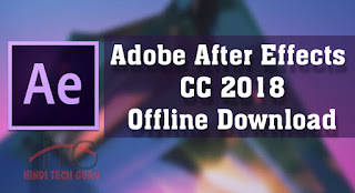 Adobe After Effects CC 2018 Download Karne ki Jankari