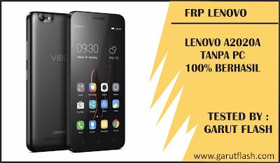 Remove FRP Lenovo A2020-A Vibe C Tanpa PC 100% Berhasil