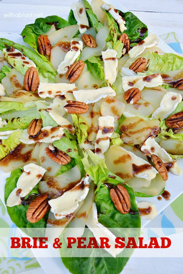 Easy, yet sophisticated Brie and Pear Salad to serve either as an appetizer or side dish - go on ... impress your family and/or guests !