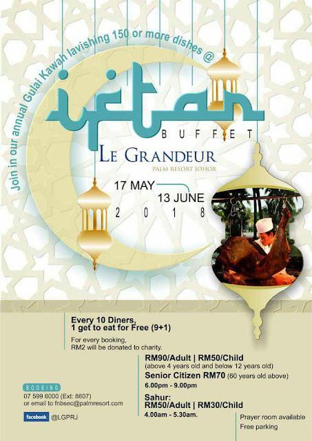 Buffet Ramadhan 2018 Le Grandeur Palm Resort