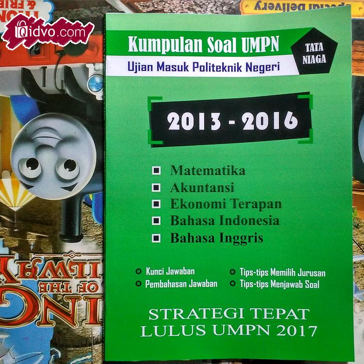 Download Soal Umpn Ujian Masuk Politeknik Negeri Tahun 2016 Dokumen 471