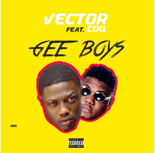 VIDEO: Vector Ft. CDQ – Gee Boys [Mp4 Download]