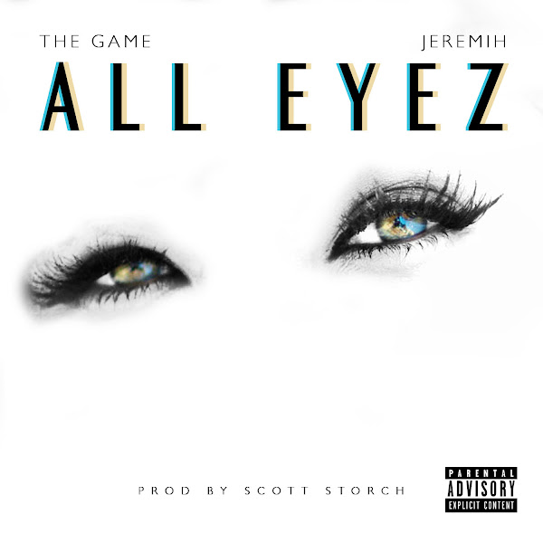 The Game - All Eyez (feat. Jeremih) - Single Cover